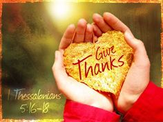 Rejoice always, pray continually, give thanks in all circumstances; for this is God's will for you in Christ Jesus. Ebenezer, Worship Backgrounds, 1 Thessalonians 5 16, In Everything Give Thanks, Pray Continually, Rejoice Always, Attitude Of Gratitude, Before Us, Thank God