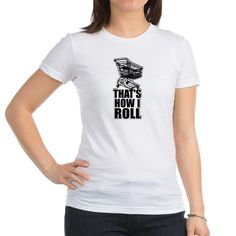 That's How I Roll Shopping Tee  #shopping #shopper #funny #humor #memes #howiroll #typography #typographic #shirts #juniors