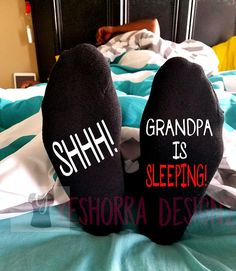 Shhh Grandpa is sleeping black socks with red and white text. Size: Mens Sock Color: Black Style: Turn Cuff Text Color: Red & White These socks are created using premium HTV Vinyl to ensure longevity. Grandpa Birthday Gifts, Father Birthday, Grandpa Gifts, 50th Birthday, Birthday Ideas, Happy Father's Day Husband, Fathers Day Ideas For Husband, First Fathers Day, Homemade Fathers Day Gifts