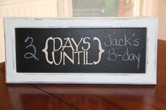Chalkboard Days Until Sign by donidellamano on Etsy, $25.00