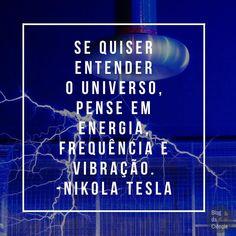 """""""Se quiser entender o Universo, pense em energia, frequência e vibração."""" ⚡️🔌📻🌊☀️🛰📡 — Nikola Tesla #sciquote #energiafrequênciaevibração #Tesla #NikolaTesla #ciência"""