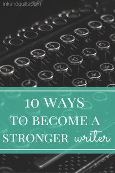 Every writer wants to improve their craft. But how can you strengthen your writing skills? Spoiler alert: it involves more than just writing and reading.