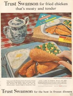"""1962 SWANSON vintage print advertisement """"Trust Swanson"""" ~ Trust Swanson for fried chicken that's meaty and tender . Trust Swanson for the best in frozen dinners . Made only Campbell Soup Company ~ Retro Advertising, Retro Ads, Vintage Advertisements, Vintage Ads, Vintage Food, Retro Food, 1960s Food, Vintage Oddities, Vintage Year"""