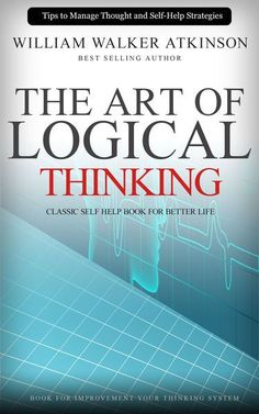 The Art of Logical Thinking: Classic Self Help Boo. Book Club Books, Good Books, Books To Read, Free Books, Positive Books, Sign Language Words, Books For Self Improvement, Personal Development Books, Motivational Books