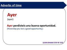 Spanish lesson 107: Adverbs of time. Adverbios de tiempo