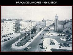 Praça de Londres - Lisboa Antiga