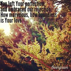 how wonderful, sacrificial is Your love for me? Rend Collective Experiment.