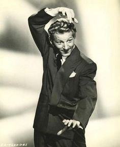 Danny Kaye - always reminded me of me dad