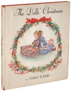 The Dolls' Christmas, illustrated by Tasha Tudor- have this book