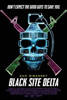 Watch Black Site Delta full hd online Directed by Jesse Gustafson. With Cam Gigandet, Teri Reeves, Sherri Eakin, Casey Hendershot. A group of military prisoners must fight off a terrorist att Films Hd, Hd Movies, Movies To Watch, Movies Online, Romance Movies, Movies 2019, Black Site, Movies, Military