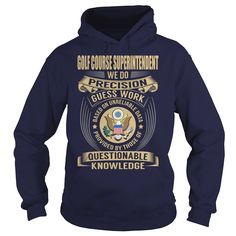Golf Course Superintendent - Job Title, Order HERE ==> https://www.sunfrog.com/Jobs/Golf-Course-Superintendent--Job-Title-107514280-Navy-Blue-Hoodie.html?id=41088 #christmasgifts #xmasgifts #golf #golflovers #golftips