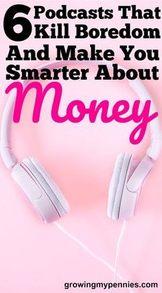 Personal finance podcasts that help you learn while you drive.
