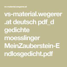 vs-material.wegerer.at deutsch pdf_d gedichte moesslinger MeinZauberstein-Endlosgedicht.pdf
