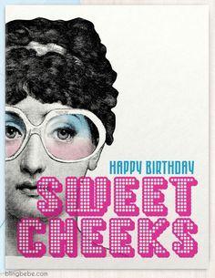 "- Happy Birthday Sweet Cheeks - Funny, sarcastic birthday card - Coordinating envelope - Blank inside - Size A2, 4.25"" x 5.5"" SAVE 25% ::: Mix and match 6 or more single cards and get 25% off. Discoun"