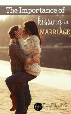 There are so many benefits to a marriage when you kiss your spouse....some scientific, some natural, and some spiritual. The bottom line? Kissing is an important part of marriage, and here's why... :: http://fulfillingyourvows.com