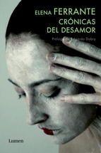 Crónicas del desamor.Elena Ferrante