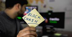 El Blockchain o Cadena de Bloques, La Tecnología Que Cambiará El Mundo