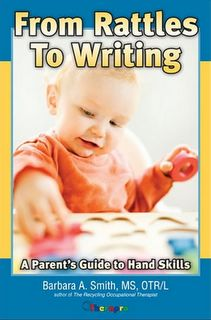 """A Must-Have Resource For OTs: """"From Rattles to Writing""""-great book for building a strong developmental foundation in young children. From Pediatric Occupational Therapy Tips. Pinned by SOS Inc. Resources @sostherapy."""