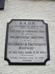 The first public railway in the world was in Stockton and Darlington.   26 Reasons Teesside Is The Most Glorious Part Of The North-East