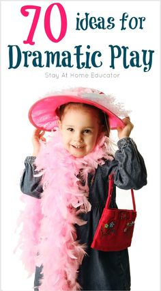 70 Dramatic Play Ideas for Preschoolers...because playing dress up is serious business. Read how to create a great dramatic play space as well as why it's so important in early childhood education.
