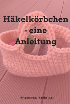 Crochet basket – a guide – susi-haekelt – Best Knitting 2020 Chunky Crochet, Crochet Yarn, Knitting Patterns, Crochet Patterns, Fun Video Clips, Diy Purse, Knitted Blankets, Basket Weaving, Diy And Crafts