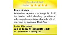 An excellent experience, as always. Dr. Rouff is a talented dentist who always provides...