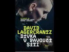 Milénium 4: David Lagercrantz - Dívka v pavoučí síti (část 1/3) - AudioKniha - YouTube