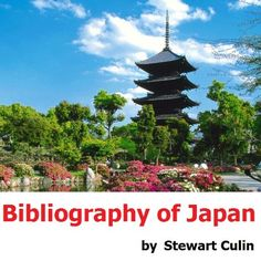 Bibliography of Japan. Costume, Armor, Flower Arrangement, Gardens, Archery, Architecture, Games, Sculpture - http://www.learnjourney.com/travel-asia-discount-resources-books-guides-free-shipping/travel-japan-discount-resources-books-guides-free-shipping/bibliography-of-japan-costume-armor-flower-arrangement-gardens-archery-architecture-games-sculpture/
