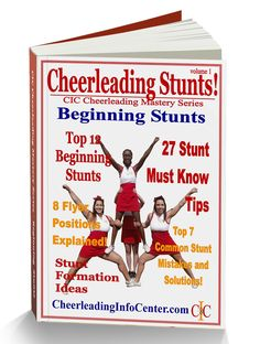 Are you looking for some help your Cheerleading Stunts? Check out this 33 page ebook for Beginning Stunts from CIC. Get your copy today and start to improve your stunts at TheCheerleadingShop.com