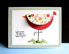 Another card for todays Inspiration challenge. I remember seeing a card similar to this. I remember that the body was a double sided, pattern paper, circle with a heart for the tail. Pardon the pun, but I had to wing it for the rest. I fussy cut the beak, stamped the legs, grass and sentiment. Die cut the circle, top layer and mat. Assembled the pieces. If I had it to do over I'd use a smaller circle - this is one BIG bird - I doubt she can get off the ground.