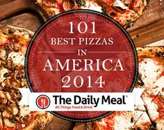 101 Best Pizzas in America