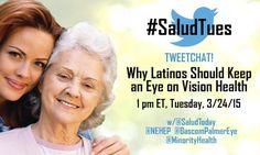 #SaludTues 3/24/15 co-hosts @SaludToday @NEHEP @BascomPalmerEye @MinorityHealth