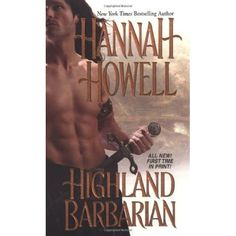 Highland Barbarian (Murray Family #13) by Hannah Howell *4 Stars - Hotness Rating 3 out of 5*