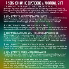 "wiccateachings: ""  7 Signs you may be experiencing a vibrational shift and spiritual awakening. """