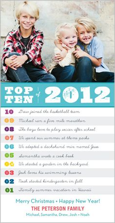 "Yearly Top Ten Christmas Card from Snapfish.....This is great - under the pic there's a ""Top 10"" countdown list into which you insert your most favorite highlights of the past year.....Too bad I already ordered our 2012 Christmas card (but I really love ours the most anyway)!"