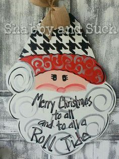 Merry Christmas To All And Roll Tide!