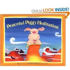 Children's relaxation book - Peaceful Piggy Meditation