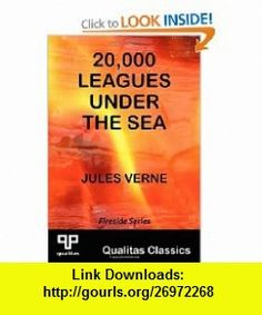 20,000 Leagues Under the Sea (Qualitas Classics) (9781897093696) Jules Verne , ISBN-10: 1897093691  , ISBN-13: 978-1897093696 ,  , tutorials , pdf , ebook , torrent , downloads , rapidshare , filesonic , hotfile , megaupload , fileserve