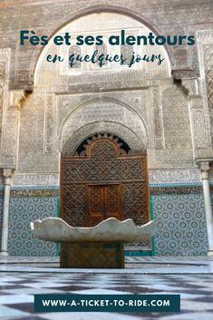 Travel Around The World, Around The Worlds, Weekend France, Volubilis, Destinations, Unesco, Ticket To Ride, Guide, Marrakech