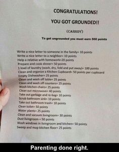 I love it!! It puts the solution ( getting *ungrounded*) right back into their hands - just like the behavior that got them there.  I'd add one:  Maintain a good attitude for a whole day (no fighting or complaining) 40 points.