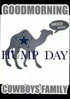Happy Hump Day Cowboy Family!