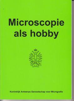 Microscopie als hobby -   -  plaats 579 # Microbiologie