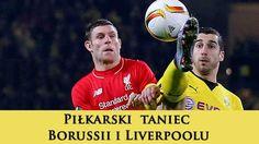 Filozofia sportu: Piłkarski taniec Borussii Dortmund i Liverpoolu. L...