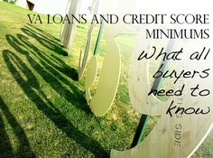 Minimum credit scores for a VA Home Loan and what you need to know about these requirements and guidelines.