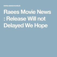 Raees Movie News : Raees Movie News : Release Will not Delayed We Hope.In what might spell hassle for Shah Rukh Khan and Karan Johar, Maharashtra Navnirman Chitrapat Karmachari Sena Amazon Movies, Movies Online, Movies Box, Movies To Watch, Love Movie, I Movie, Holiday Movie, Dns, Latest Movies