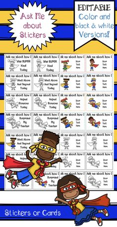 """""""Ask me About"""" Stickers or cards. Color and black and white versions. EDITABLE so you can customize it according to your Classroom needs. Super Cute! Send it home to let parents note about their super achievement."""