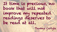 Thomas Carlyle time is precious. Thomas Carlyle, I Deserve, Christian Faith, Author, Reading, Books, Libros, Book, Writers