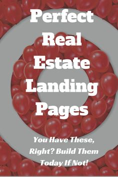 The Perfect 2 Real Estate Landing Pages - You have these, right? If not, build them now!