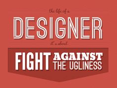 Design // graphic by Massimo Vignelli http://www.webdesigndev.com/inspiration/20-posters-inspirational-quotes-for-designers