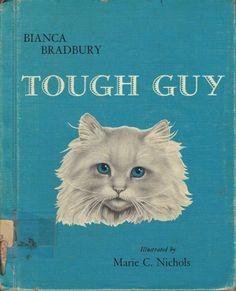Tough Guy, by Bianca Bradbury, illustrations by Marie C. Nichols